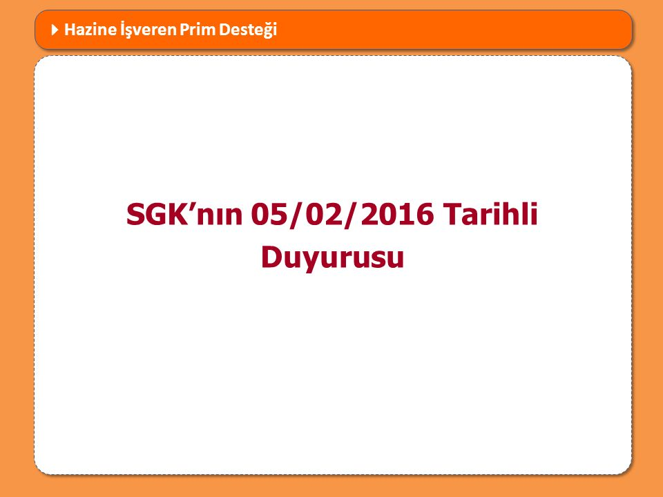 SGK'nın 05/02/2016 Tarihli Duyurusu