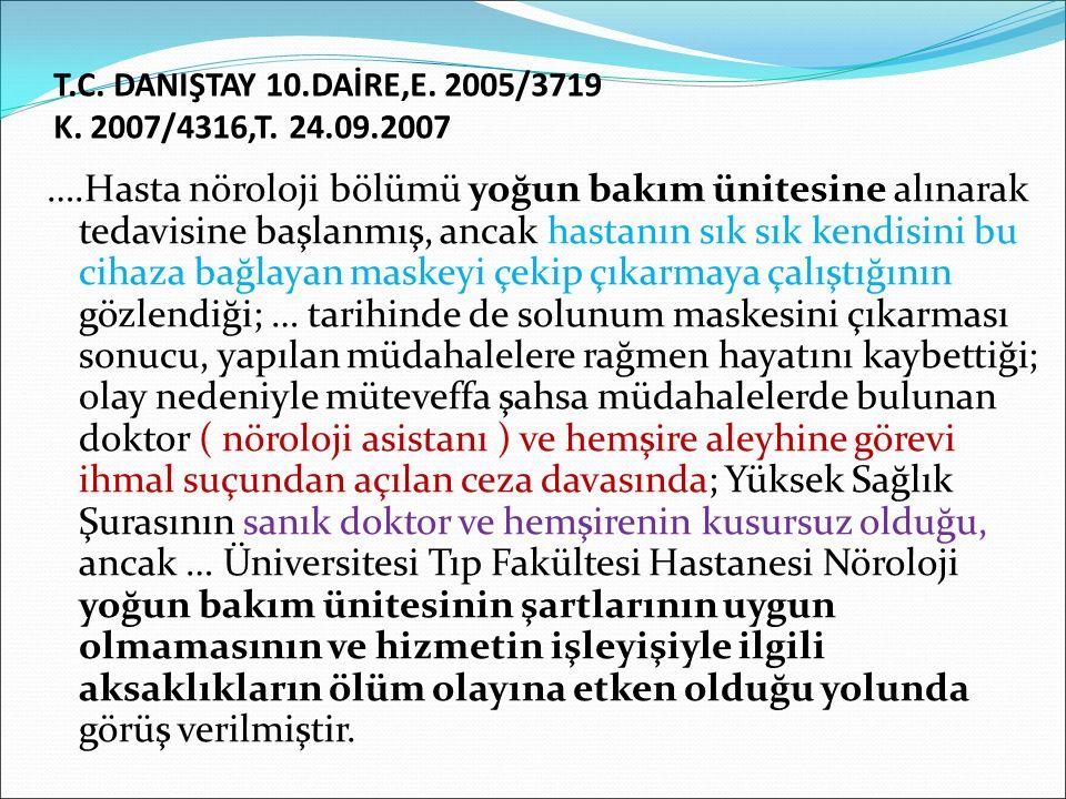 T.C. DANIŞTAY 10.DAİRE,E. 2005/3719 K. 2007/4316,T. 24.09.2007