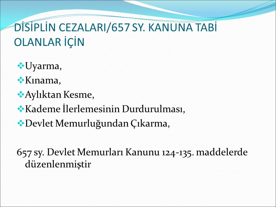 DİSİPLİN CEZALARI/657 SY. KANUNA TABİ OLANLAR İÇİN