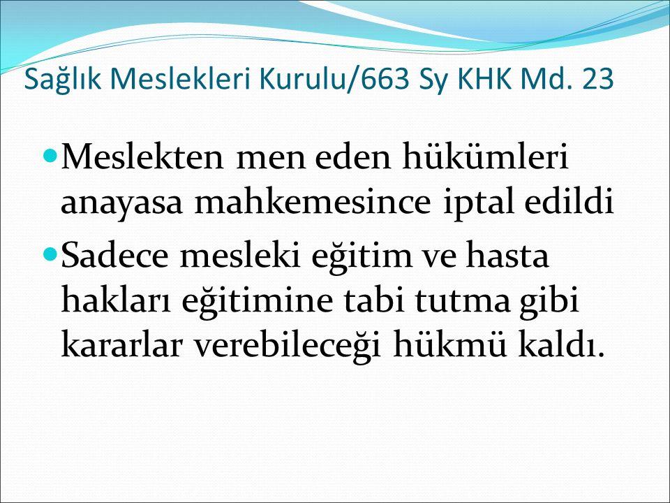 Sağlık Meslekleri Kurulu/663 Sy KHK Md. 23