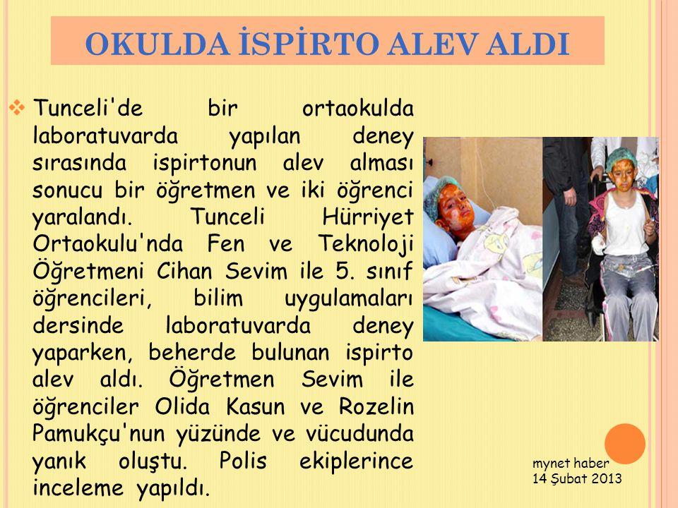 OKULDA İSPİRTO ALEV ALDI