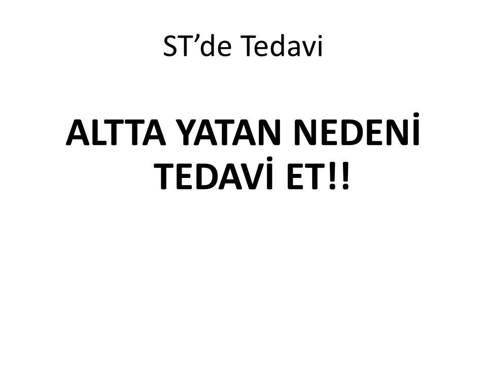 ALTTA YATAN NEDENİ TEDAVİ ET!!