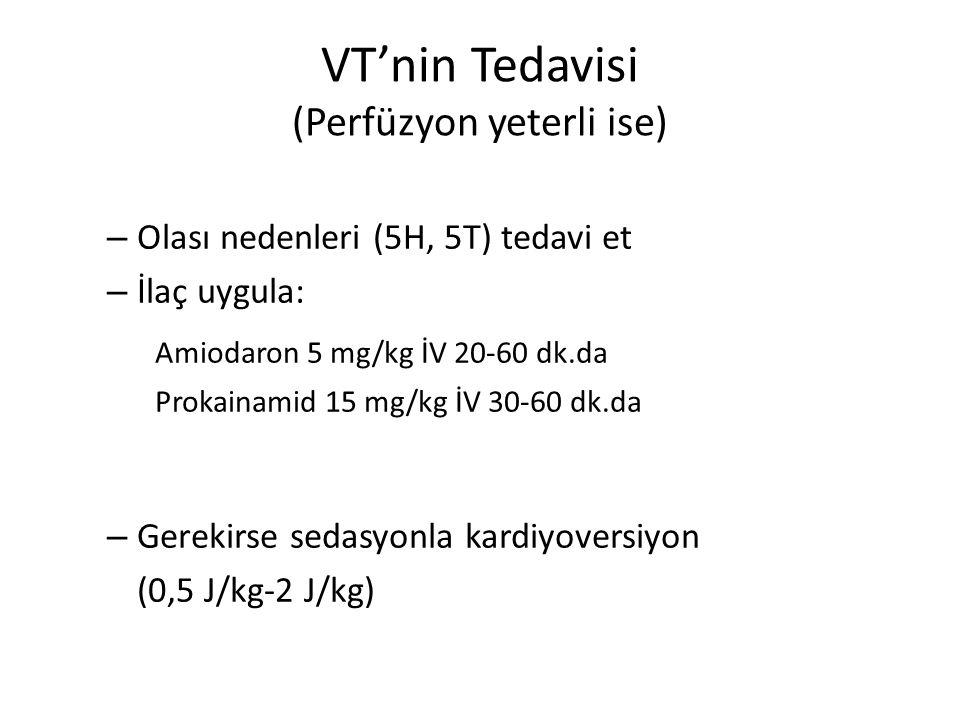 VT'nin Tedavisi (Perfüzyon yeterli ise)