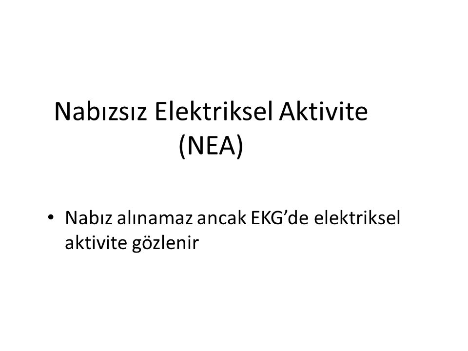 Nabızsız Elektriksel Aktivite (NEA)