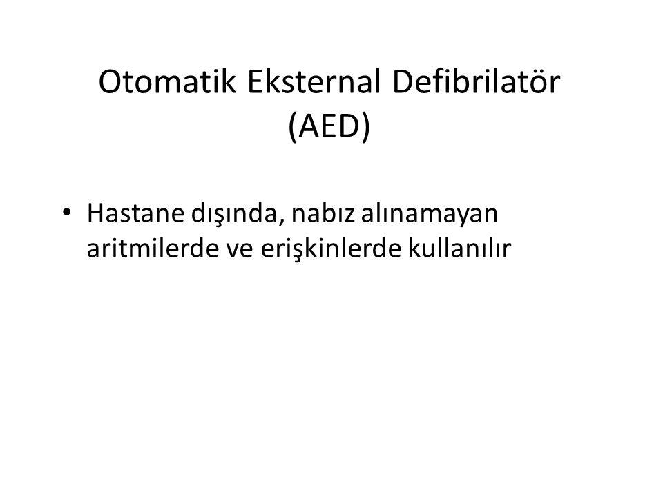 Otomatik Eksternal Defibrilatör (AED)
