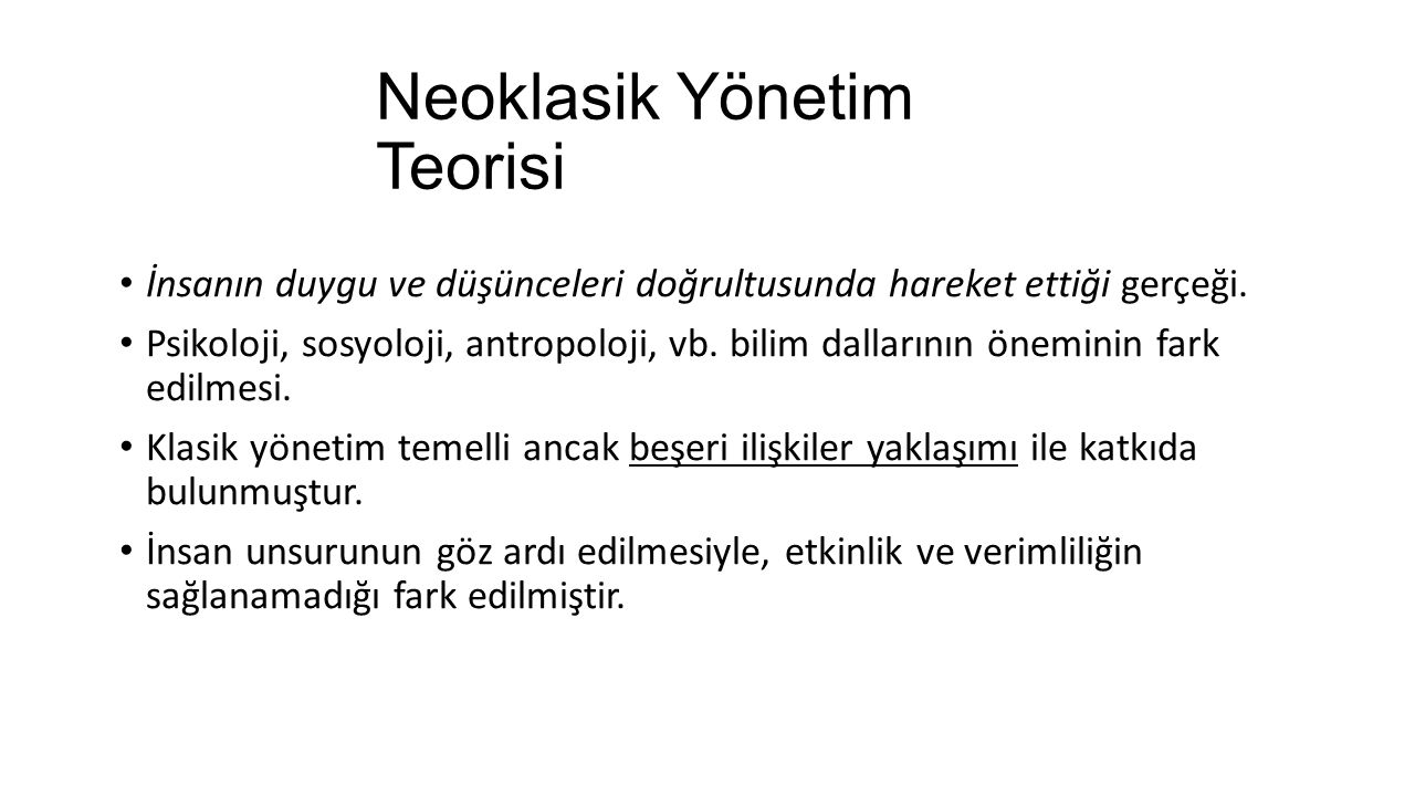 Neoklasik Yönetim Teorisi