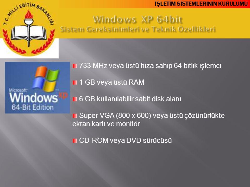 Windows XP 64bit Sistem Gereksinimleri ve Teknik Özellikleri