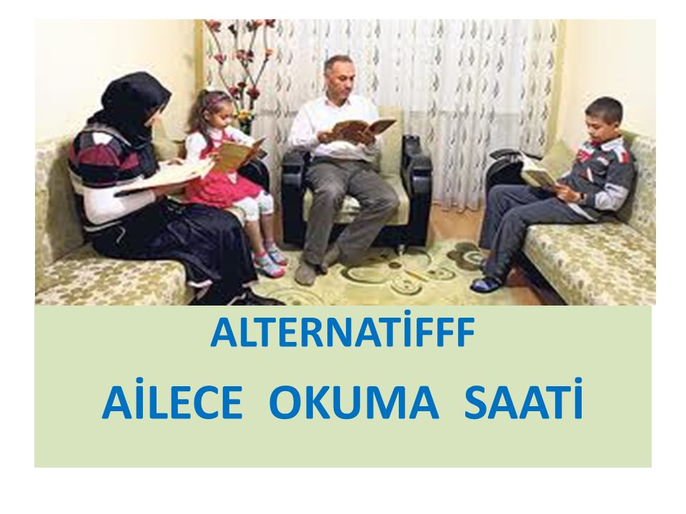 ALTERNATİFFF AİLECE OKUMA SAATİ
