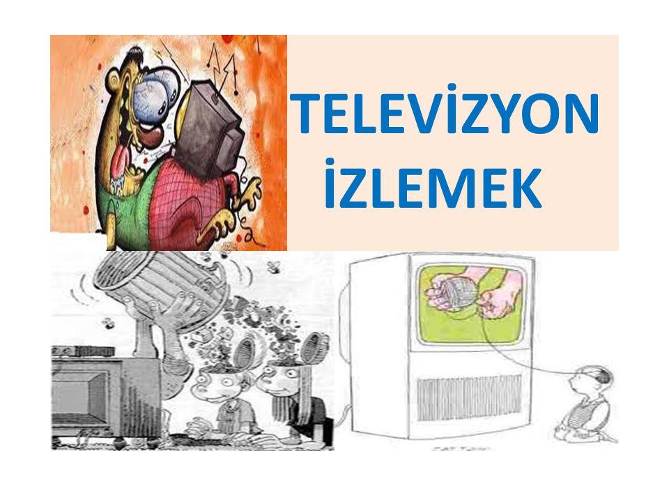 TELEVİZYON İZLEMEK