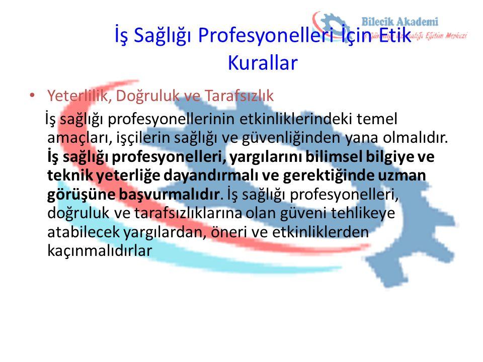 İş Sağlığı Profesyonelleri İçin Etik Kurallar