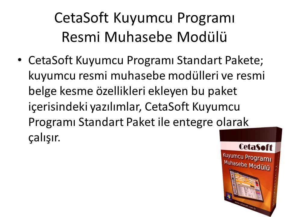 CetaSoft Kuyumcu Programı Resmi Muhasebe Modülü