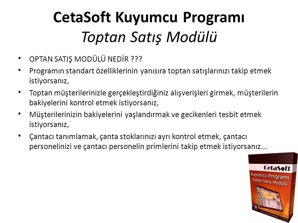 CetaSoft Kuyumcu Programı Toptan Satış Modülü