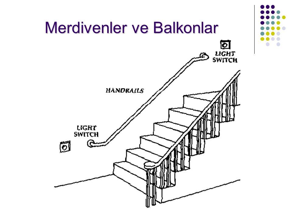 Merdivenler ve Balkonlar