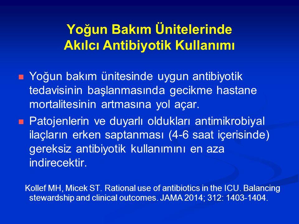 Yoğun Bakım Ünitelerinde Akılcı Antibiyotik Kullanımı