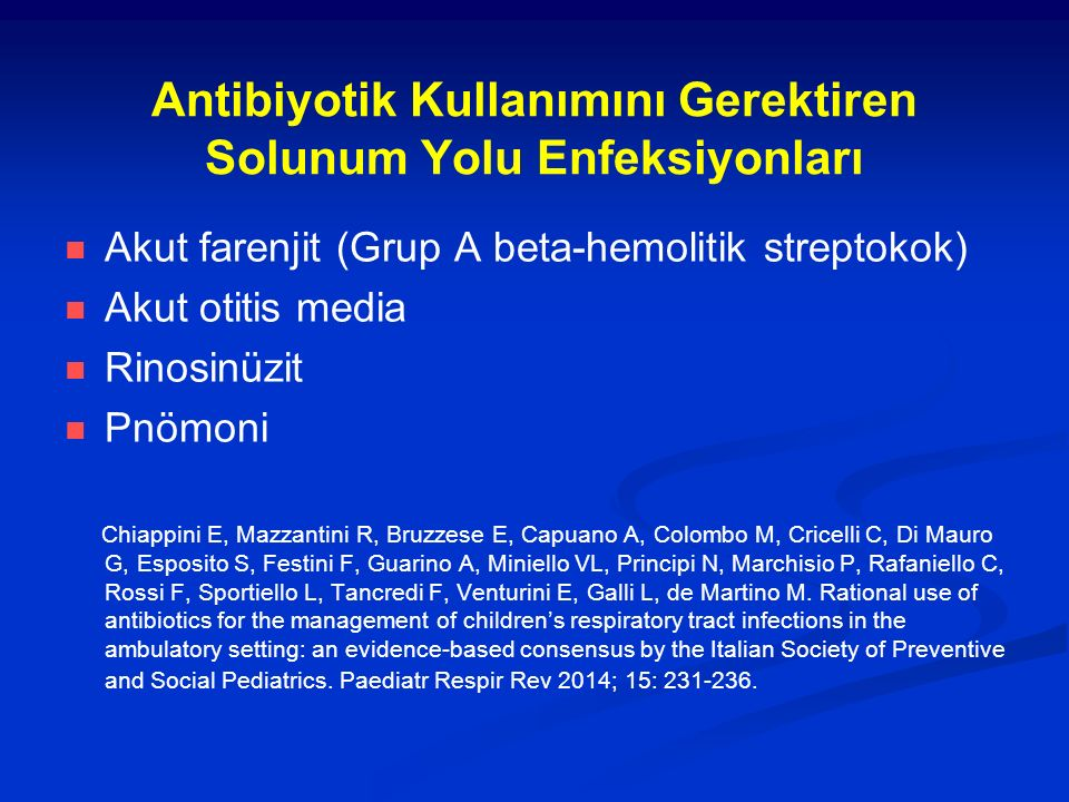 Antibiyotik Kullanımını Gerektiren Solunum Yolu Enfeksiyonları