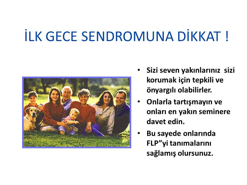 İLK GECE SENDROMUNA DİKKAT !