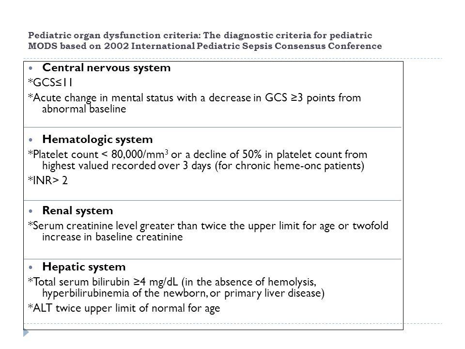 Central nervous system *GCS≤11