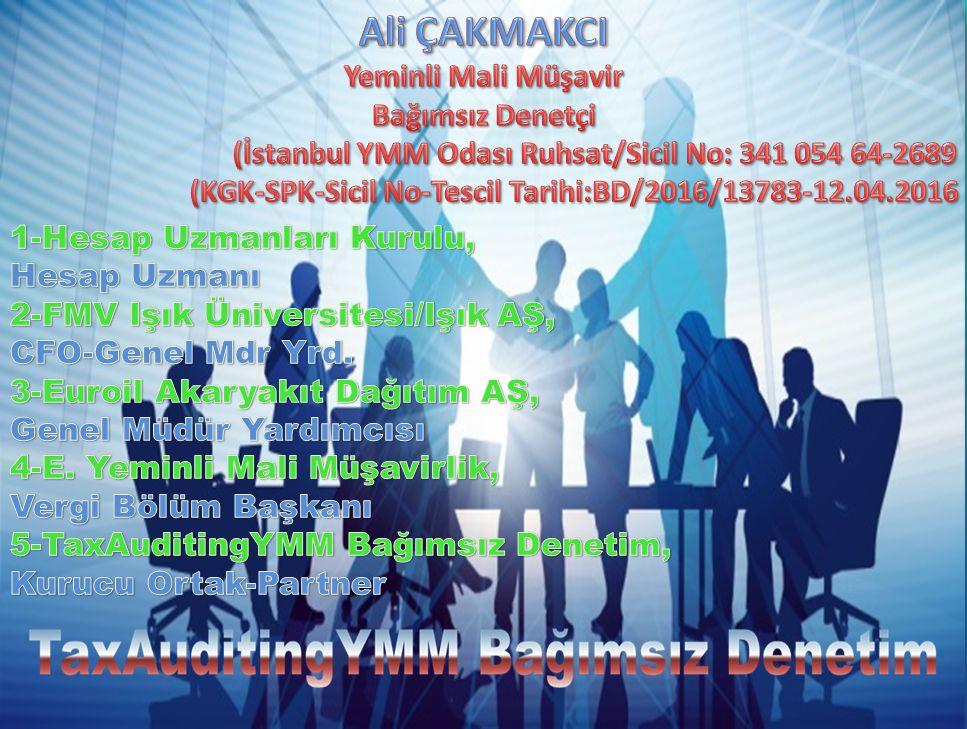 (İstanbul YMM Odası Ruhsat/Sicil No: 341 054 64-2689
