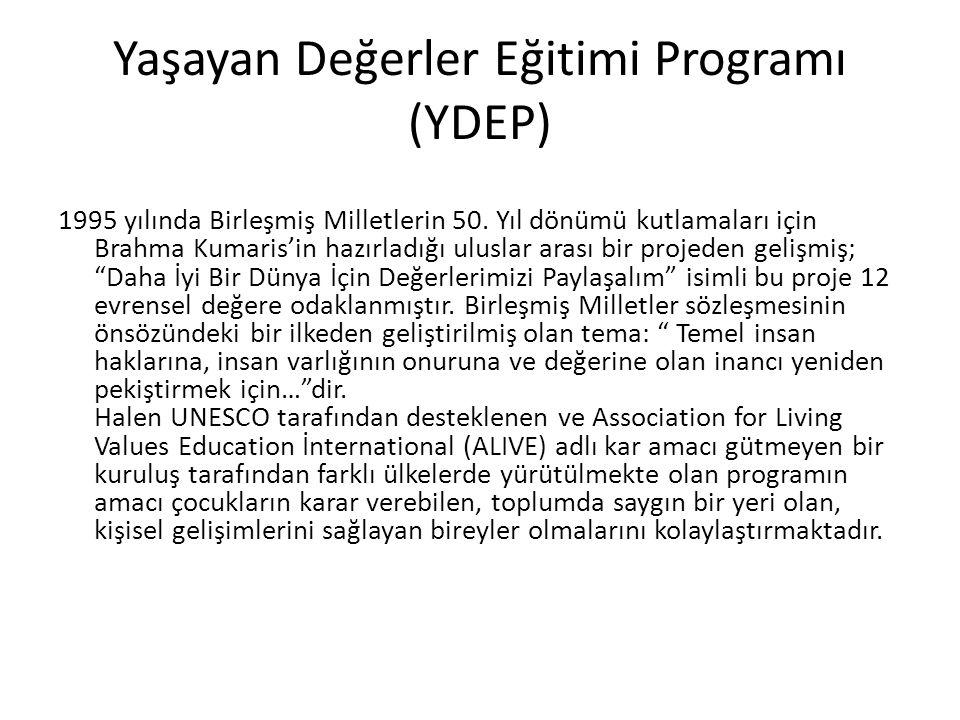 Yaşayan Değerler Eğitimi Programı (YDEP)