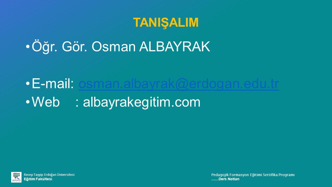 E-mail: osman.albayrak@erdogan.edu.tr Web : albayrakegitim.com