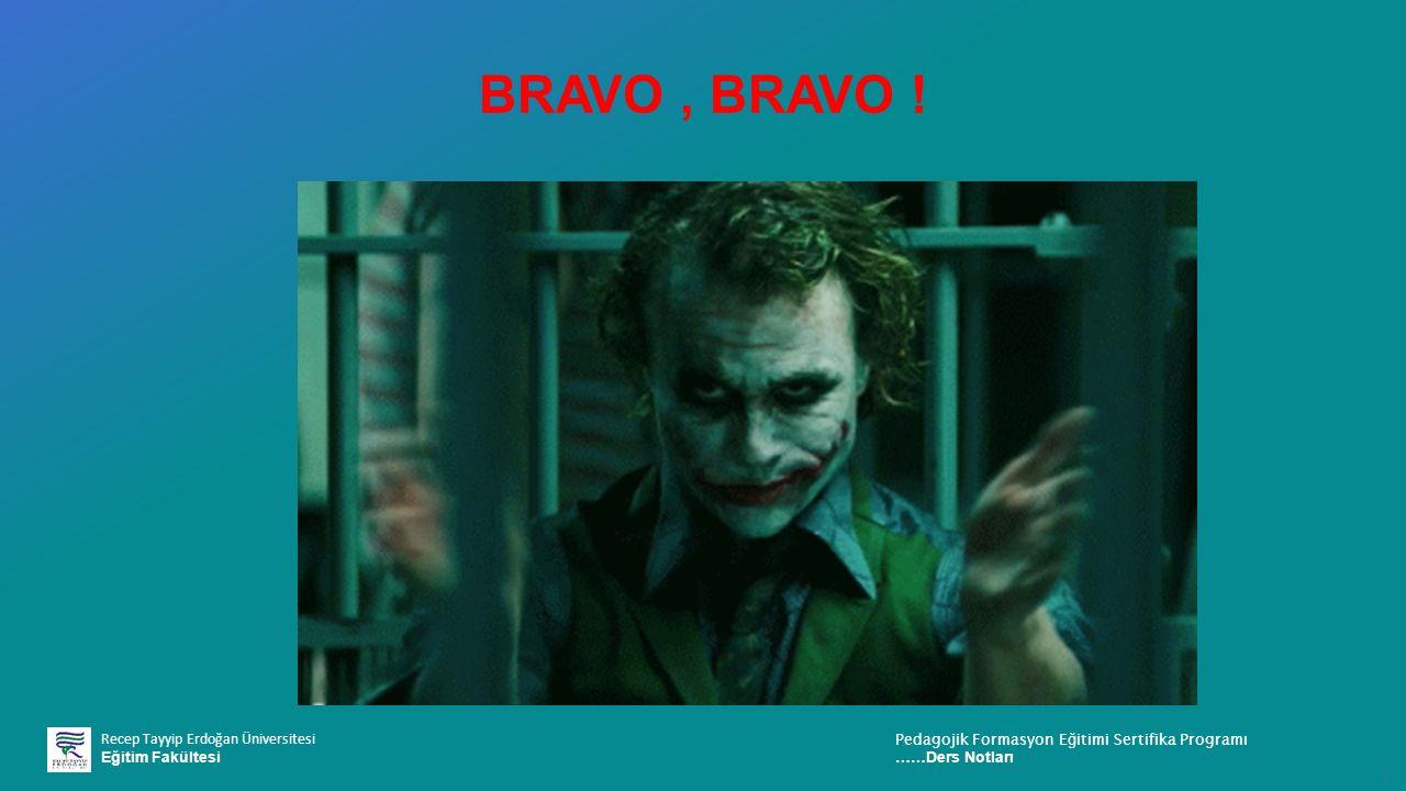 BRAVO , BRAVO !
