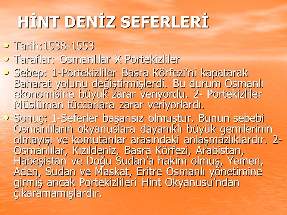 HİNT DENİZ SEFERLERİ Tarih:1538-1553