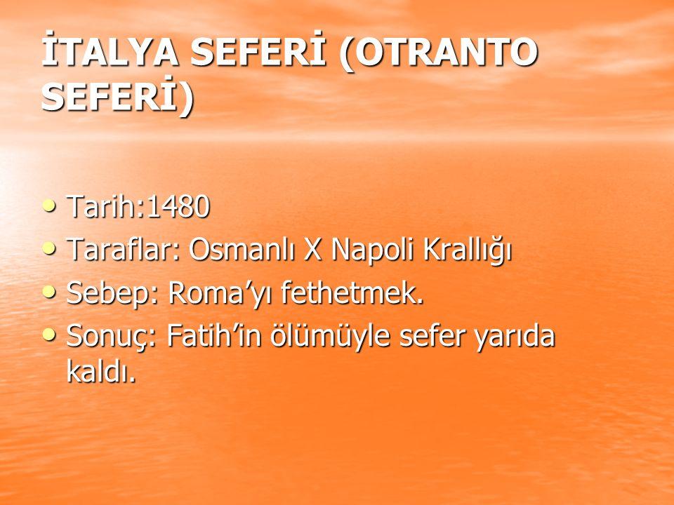 İTALYA SEFERİ (OTRANTO SEFERİ)