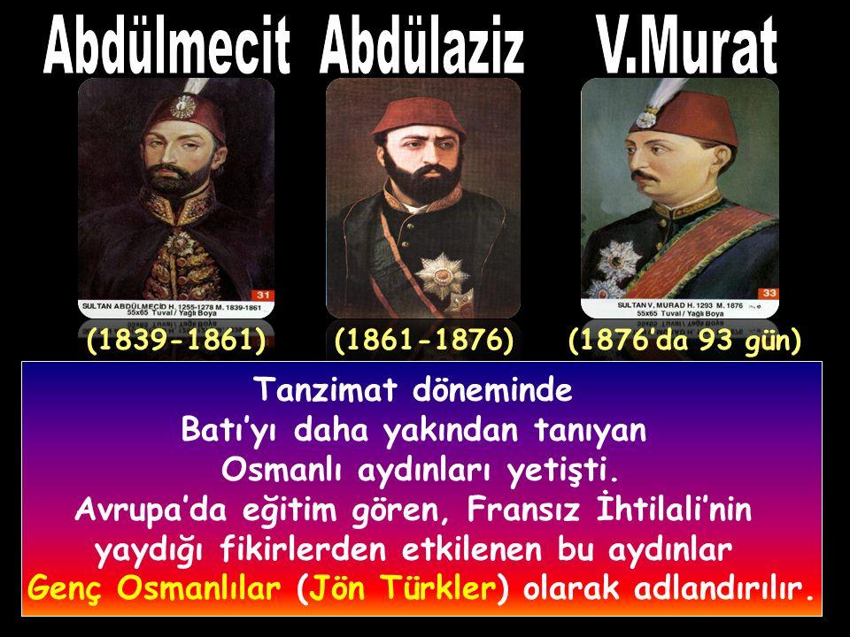 Abdülmecit Abdülaziz V.Murat