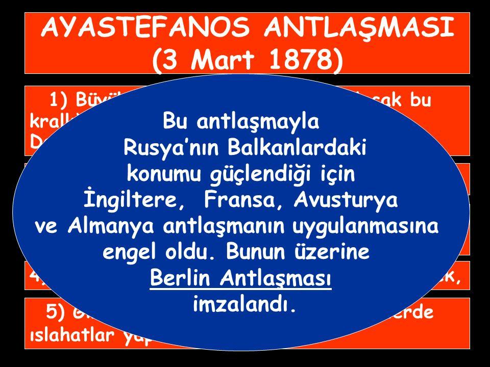 AYASTEFANOS ANTLAŞMASI (3 Mart 1878)