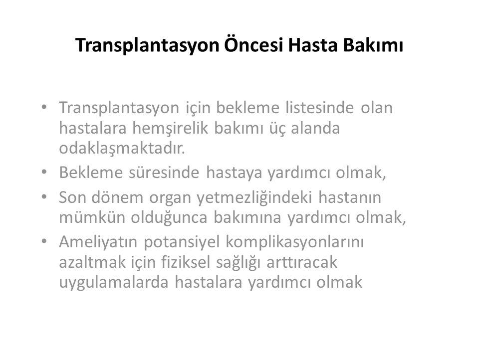 Transplantasyon Öncesi Hasta Bakımı