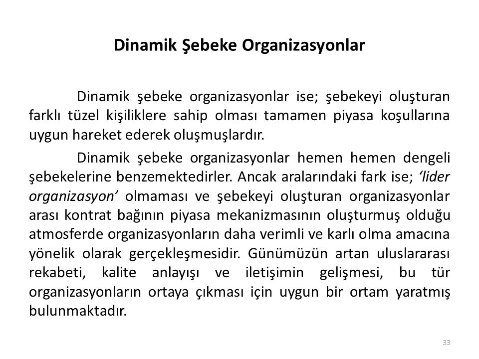 Dinamik Şebeke Organizasyonlar