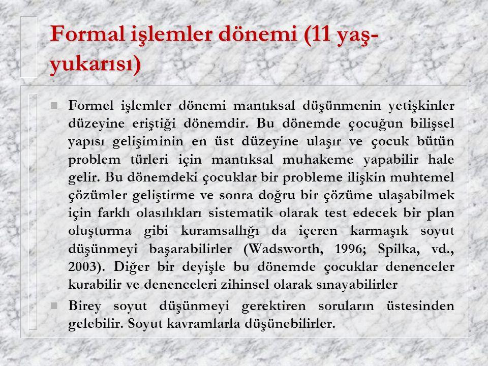 Formal işlemler dönemi (11 yaş-yukarısı)
