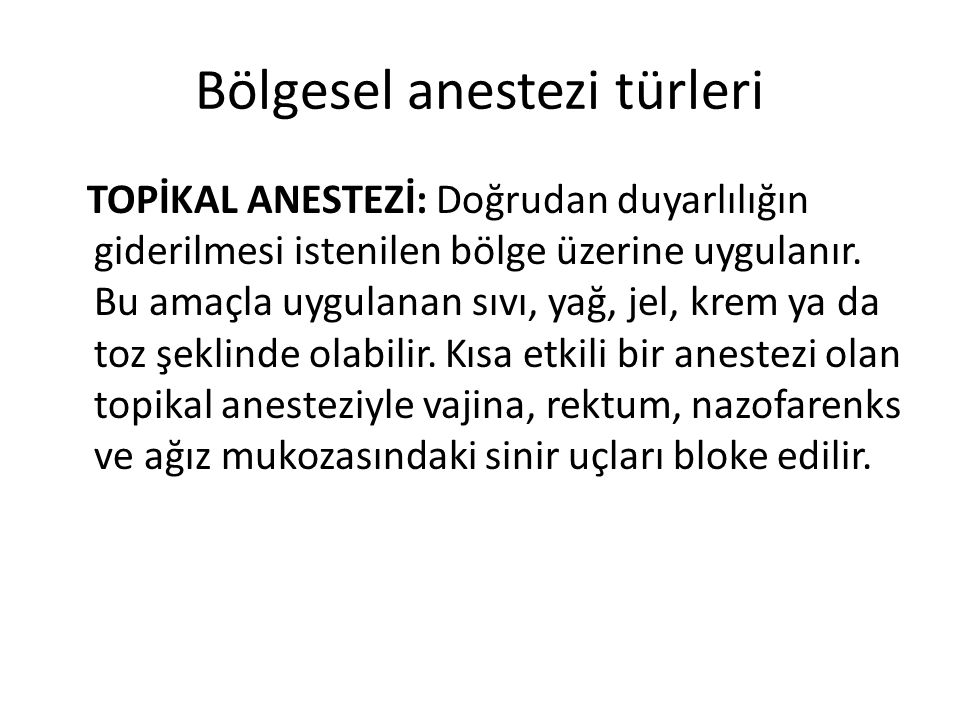 Bölgesel anestezi türleri