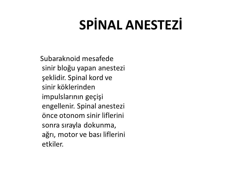 SPİNAL ANESTEZİ