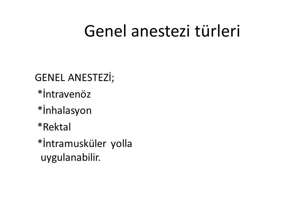 Genel anestezi türleri
