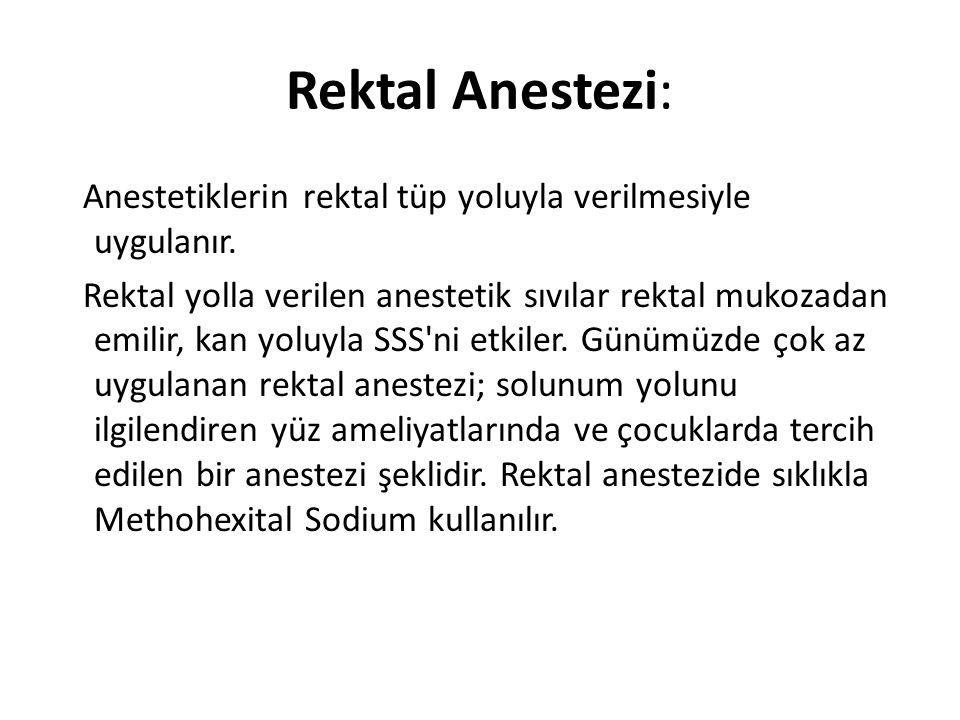 Rektal Anestezi: