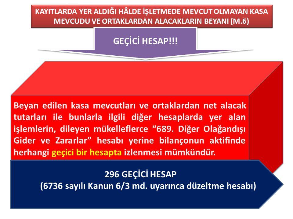 (6736 sayılı Kanun 6/3 md. uyarınca düzeltme hesabı)