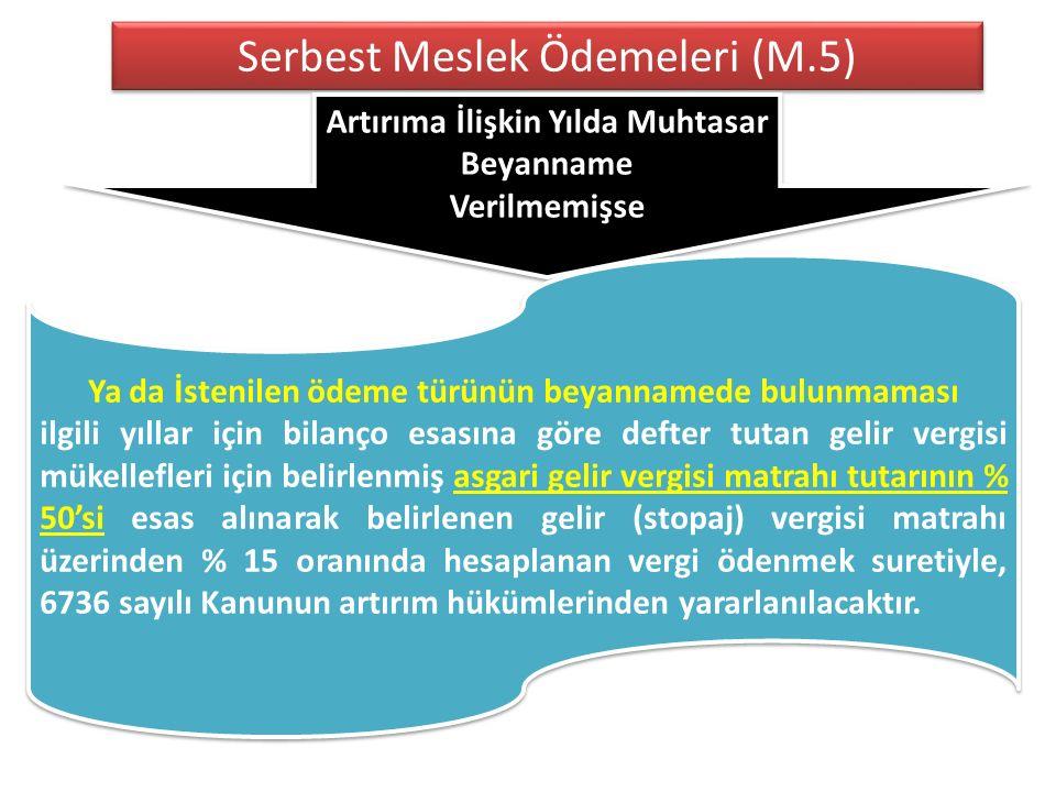 Serbest Meslek Ödemeleri (M.5)