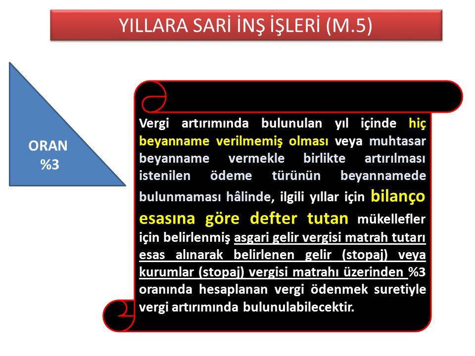 YILLARA SARİ İNŞ İŞLERİ (M.5)