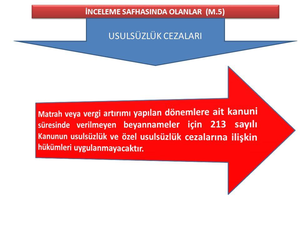İNCELEME SAFHASINDA OLANLAR (M.5)