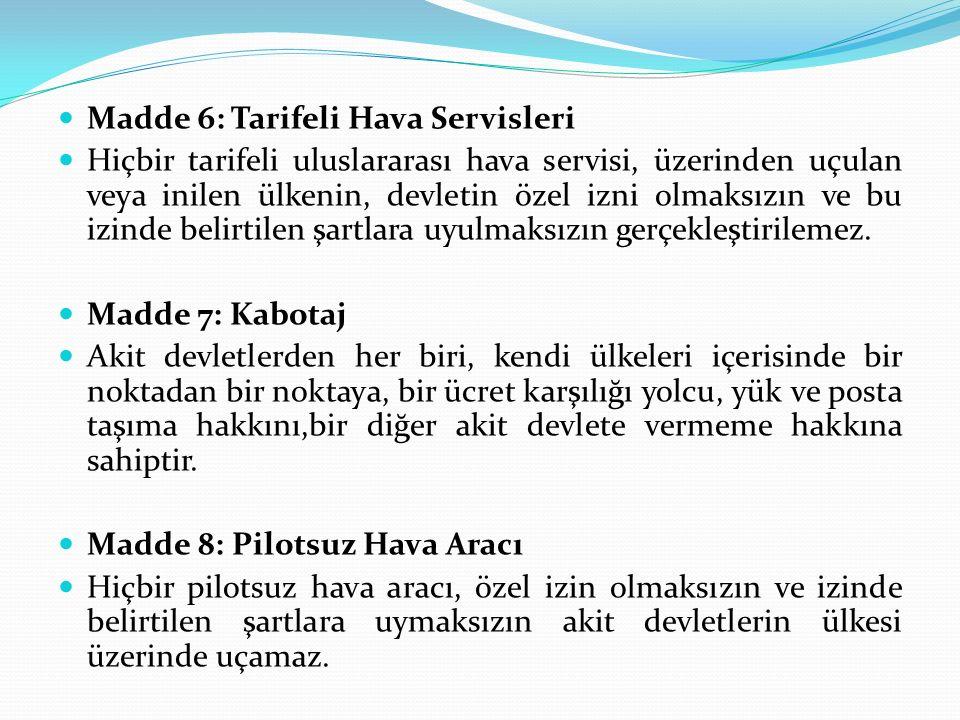 Madde 6: Tarifeli Hava Servisleri