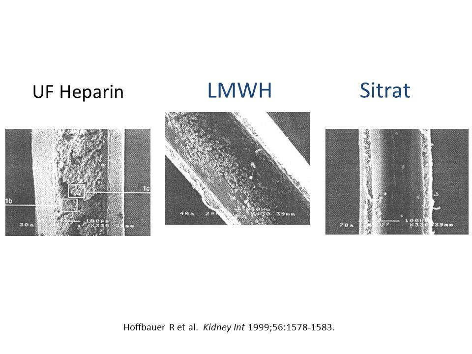 UF Heparin LMWH Sitrat Hoffbauer R et al. Kidney Int 1999;56:1578-1583.