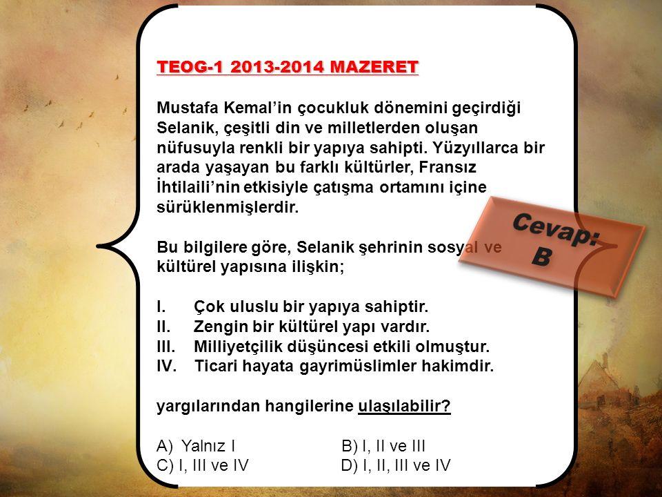 Cevap: B TEOG-1 2013-2014 MAZERET