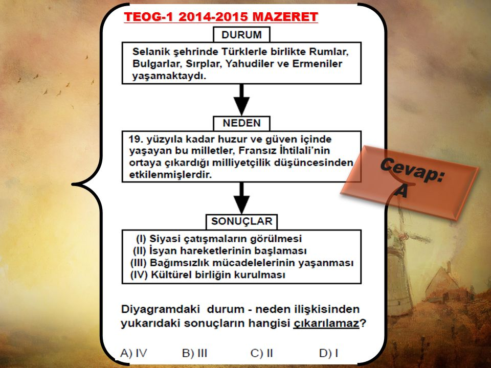 TEOG-1 2014-2015 MAZERET Cevap: A