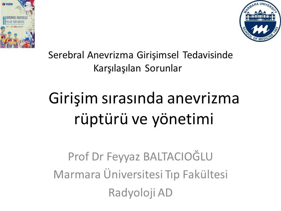 Prof Dr Feyyaz BALTACIOĞLU Marmara Üniversitesi Tıp Fakültesi