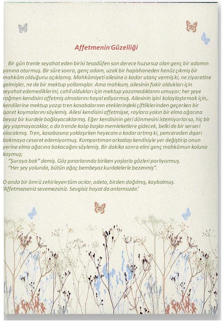16 Affetmenin Güzelliği.