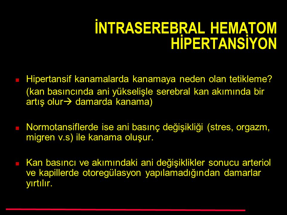 İNTRASEREBRAL HEMATOM HİPERTANSİYON