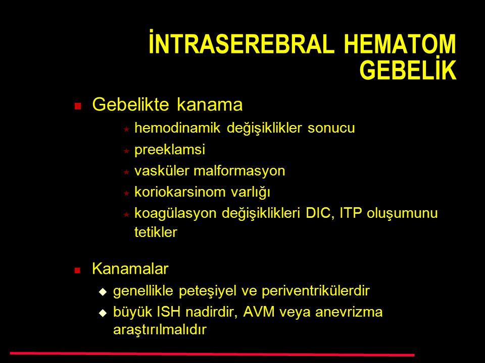 İNTRASEREBRAL HEMATOM GEBELİK
