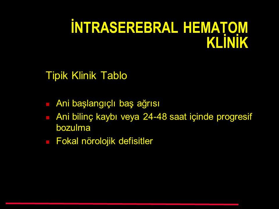 İNTRASEREBRAL HEMATOM KLİNİK
