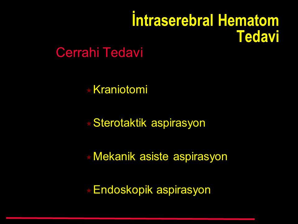 İntraserebral Hematom Tedavi